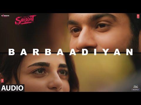 barbaadiyan song lyrics shiddat
