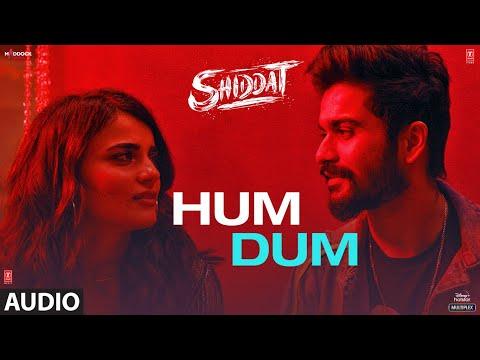 hum dum song lyrics ankit tiwari