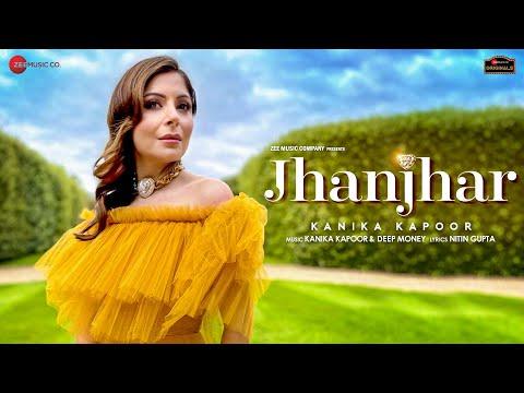 jhanjhar song lyrics kanika kapoor