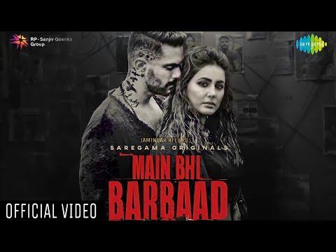 Main Bhi Barbaad Lyrics – Yasser Desai