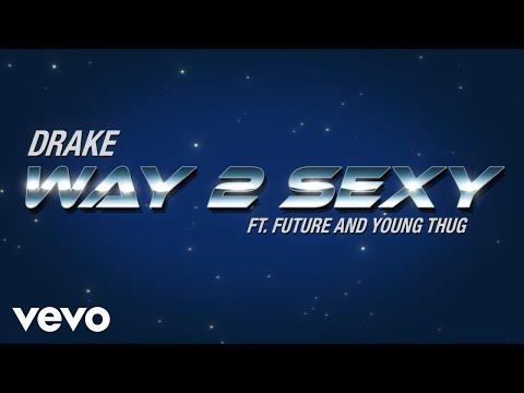 way 2 sexy lyrics drake