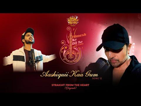 Aashiquii Kaa Gum Lyrics – Salman Ali