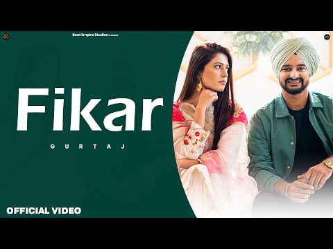 Fikar Lyrics – Gurtaj & Jung Sandhu