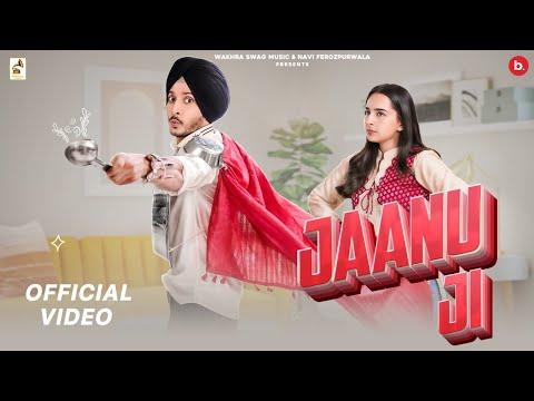Jaanu Ji Lyrics – Navjeet | Sruishty Mann