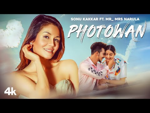 Photowan Lyrics – Sonu Kakkar | Mr & Mrs Narula